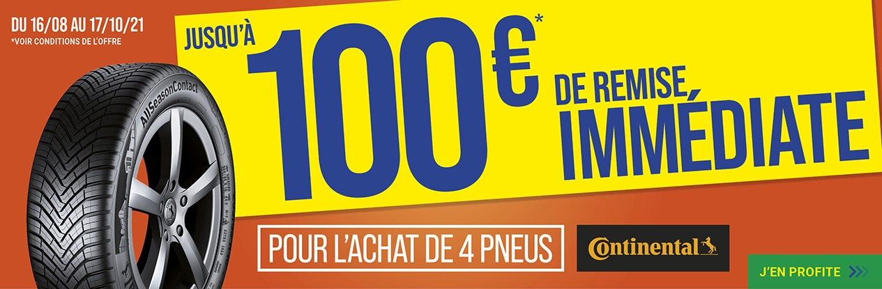 Jusqu'à 100€ de remise immédiate pour l'achat de 4 pneus CONTINENTAL